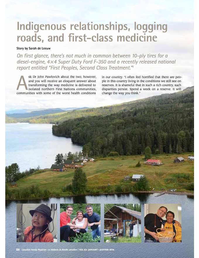 Indigenous relationships, logging roads, and first-class medicine