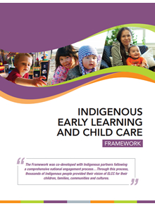 Indigenous Early Learning and Child Care Framework